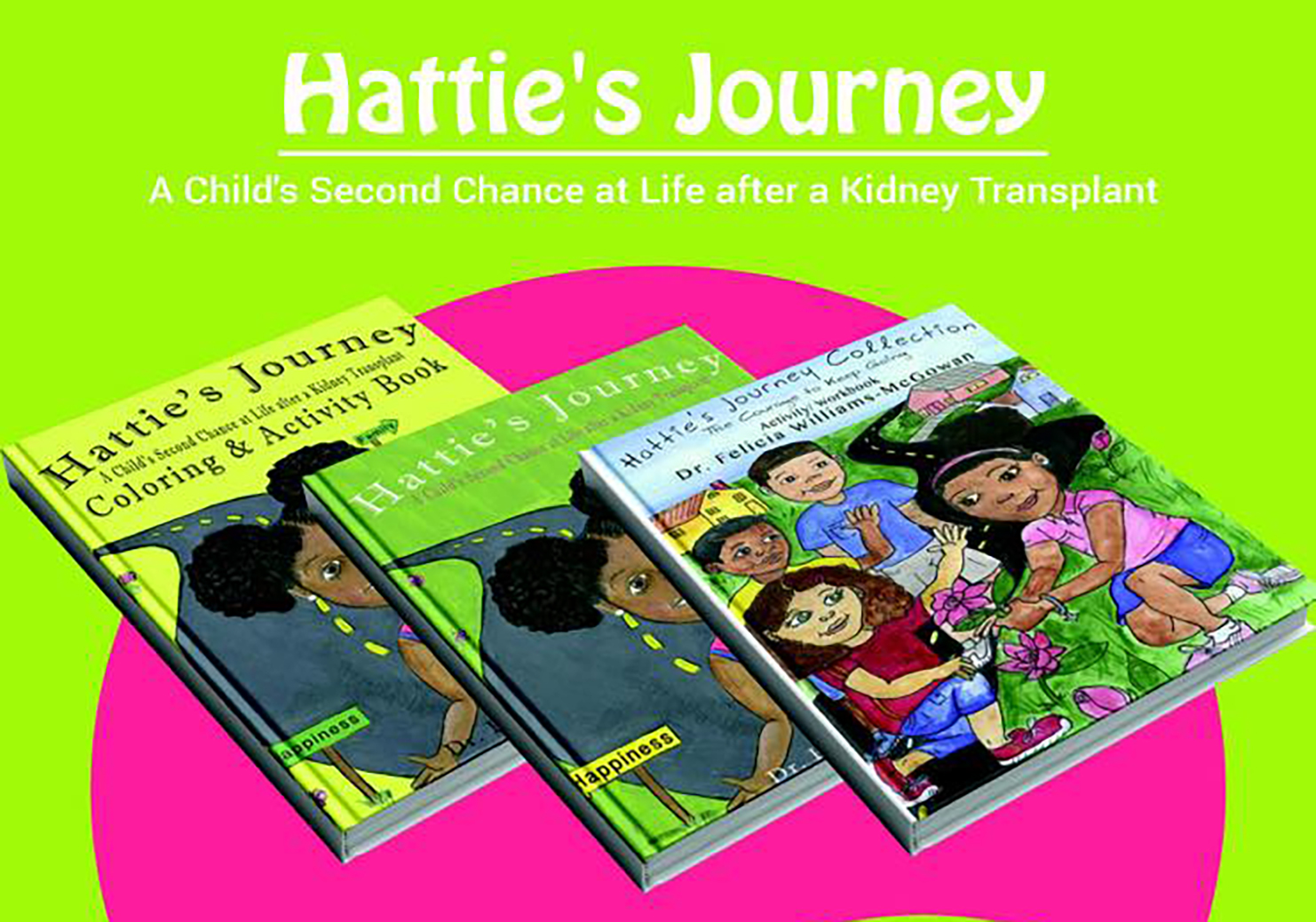 Coloring books for childhood diseases - In The Future Dr Williams Mcgowan Hopes To Turn Hattie S Journey Into A Cartoon Series And Movie She Would Also Like Create The Hattie S Journey Dolls